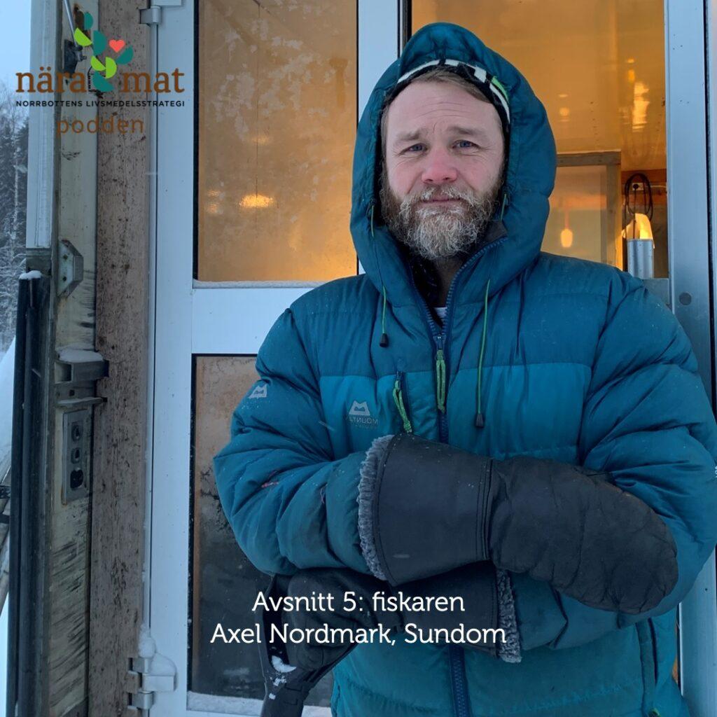 Nära Mat podden avsnitt 5: fiskaren Axel Nordmark